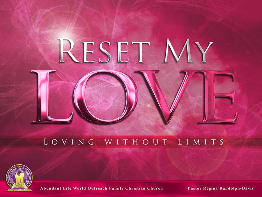 Reset My Love