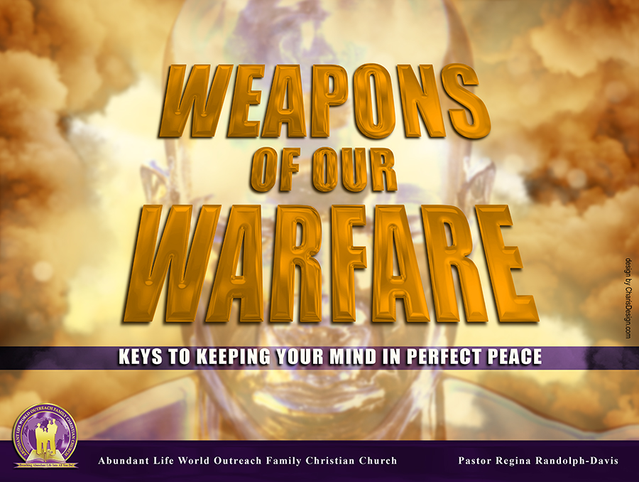 Weapons of our Warfare