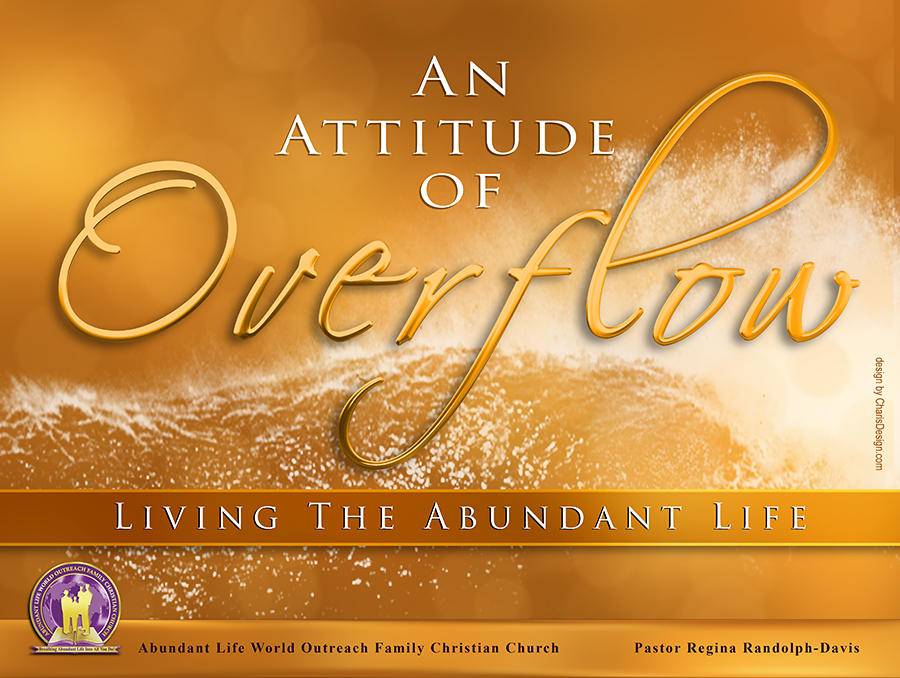An Attitude of Overflow