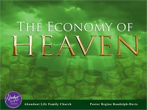 The Economy of Heaven