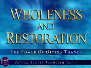 Wholeness and Restoration