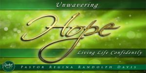Unwavering HOPE